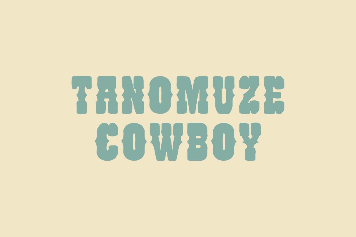 TANOMUZE COWBOY
